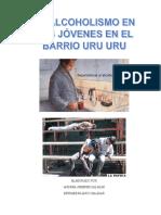 El Alcoholismo en Los Jóvenes en Rl Barrio Uru Uru