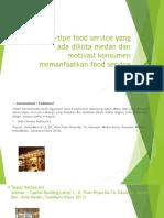 PPT Tlpe-tlpe Food Servlce Yang Ada Dlkota Medan