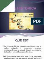 RUTA HISTORICA.pptxgrupo.pptx