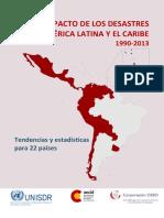 Impacto de Los Desastres en América Latina y El Caribe 1990-2013 Tendencias y Estadísticas Para 22 Países[1]