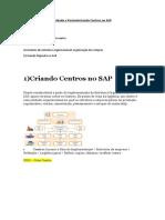 Criando e Parametrizando Centros No SAP