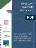 Producción Sostenible de Cemento. La Recuperación de Residuos como Combustibles y Materias Primas Alternativas en la Industria Cementera.pdf