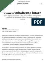 (Resenha Ruy Braga) Pode o Subalterno Lutar - Resenha - A Elite Do Atraso_Jessé Souza