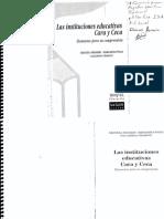 Las Instituciones Educativas Cara y Ceca Capitulo 1 y 2