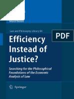 Efficiency or Justice