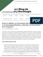 Entre La Biblia, La Sociedad Del Espectáculo y La Sociedad Relativa ¿Dónde Se Encuentra El Evangelio