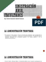 La Administración Tributaria Facultades