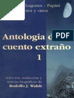 [Antologia del cuento extrano 01] AA. VV. - Antologia del cuento extrano 1 [15253] (r1.0).epub