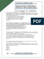 Prova Da Polícia Civil – Investigador 2014 – Vunesp