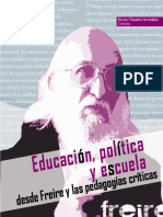 Dialnet-EducacionPoliticaYEscuelaDesdeFreireYLasPedagogias-5705022