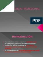 clase 1 ETICA PROFESIONAL