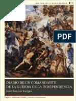 Diario de Un Comandante de La Guerra de La Independencia - Jose Santos Vargas