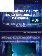 Ramiro Francisco Helmeyer Quevedo - La Biometría de Voz en La Seguridad Contra Fraude Bancario