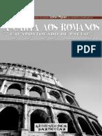 A Carta Aos Romanos - John Piper