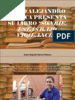 """Jesús Augusto Sarcos Romero - Hugo Alejandro Cuenca Presenta Su Libro """"Sonríe, Estás Bajo Vigilancia"""""""