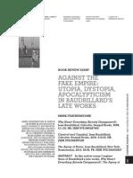 Against the Fake Empire- Utopia, Dystopia, Apocalypticism in Baudrillard