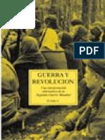 Guerra y Revolución. Una interpretación alternativa de la II Guerra Mundial, Tomo 1 (2004).pdf