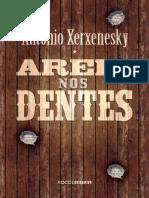 Antônio Xerxenesky - Areia Nos Dentes