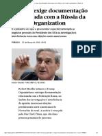 EUA _ Mueller Exige Documentação Relacionada Com a Rússia Da Trump Organization _ PÚBLICO