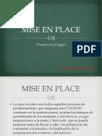 Miseen Place