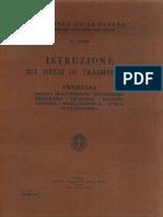 Istruzioni Sui Mezzi Di Trasmissione (N.3299 - 1938)