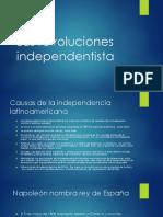 Las Revoluciones Independentistas