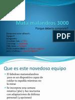 Mata Malandros 3000