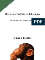 História e História Da Educação