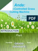 """ANDA """"Anti Damo"""" Remote Controlled Grass Cutting Machine"""