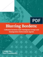 Blurring Borders Collusion Between Anti-Immigrant Groups and Immigration Enforcement Agents