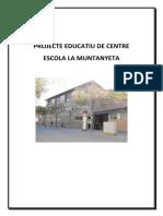 Projecte Educatiu Escola La Muntanyeta