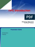 TIPC Introduction Part 1 created by hoang nguyen ( mathhoang - vietnam_hoangminhnguyen - vietnam_hoangminhnguyen@yahoo.com )