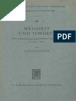 Ulrich Wilckens, Weisheit Und Torheit. Eine Exegese
