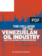 The Collapse of the Venezuelan Oil Industry and Its Global by Francisco Monaldi