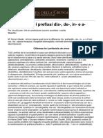 Accademia Della Crusca - Differenze Tra i Prefissi Ltemgtdis-ltemgt Ltemgtde-ltemgt Ltemgtin-ltemgt e Ltemgta-ltemgt - 2014-06-12
