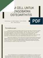 STEM CELL UNTUK PENGOBATAN OSTEOARTHITIS.pptx