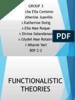 Functionalistic Theories