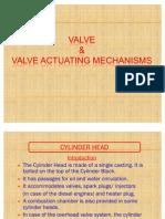 Engine Valves Arrangements