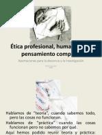 Ética Profesional, Humanismo y Pensamiento Complejo