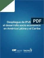 CAF-LACNIC-Despliegue-IPv6-para-desarrollo-socio-economico-en-LAC.pdf