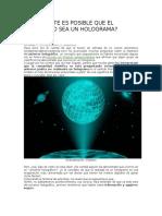 Realmente Es Posible Que El Universo Sea Un Holograma
