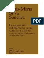 silva sanchez, jesus maria - la expansion del derecho penal. 1a edicion.pdf