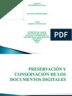 Preservación y Conservación de Los Documentos Digitales 2