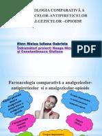 Farmacologia Comparativă a Analgezicelor-Antipireticelor Si a Analgezicelor –
