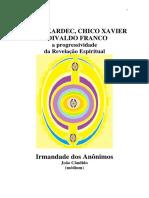 Allan Kardec, Chico Xavier e Divaldo Frando - A Progressividade da Revelação Espiritual (psicografia João Cândido - espíritos diversos).pdf