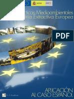 Guía de Buenas Prácticas Medioambientales en la Industria Extractiva Europea. Aplicación al Caso Español.pdf