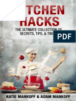 Kitchen Hacks the Ultimate Collection of Secrets, Tips, & Tricks (Katie Mankoff)