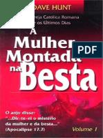 A Mulher Montada Na Besta Vol.1 e 2 Completo - Dave Hunt