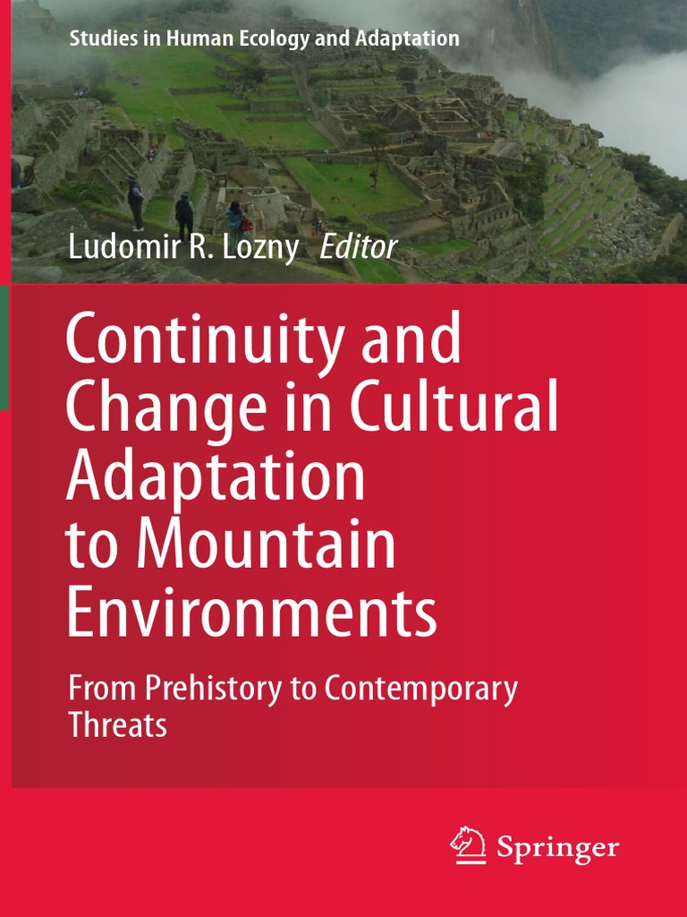 Continuity and Change in Cultural Adaptation to Mountains