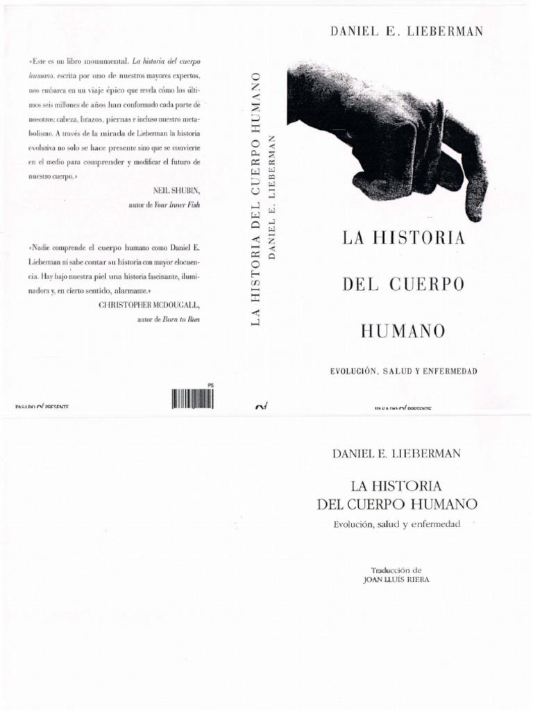 2013-La Historia Del Cuerpo Humano. Evolucin Salud y Enfermedad